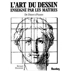 L'art du dessin enseigné par les maîtres